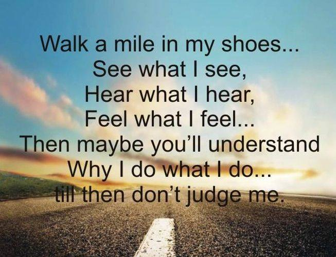 Walking A Mile In Your Shoes…