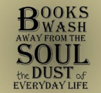 Books wash away everyday life