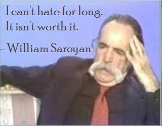 william saroyan - Hate
