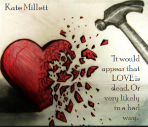 Kate Millett - Love is dead
