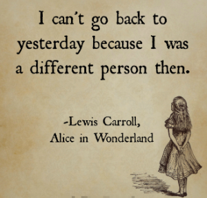 Lewis Carroll_Alice in Wonderland_different yesterday
