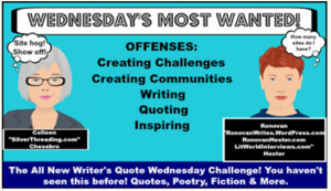 Writers Quote Wednesday Writing Challenge LOGO