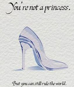 Cinderella Slipper - Princess - Rule the world
